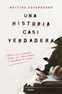 Libro UNA HISTORIA CASI VERDADERA
