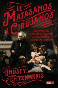 Libro DE MATASANOS A CIRUJANOS