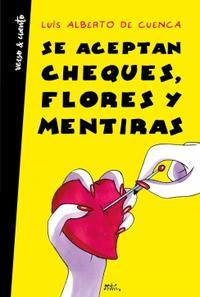 Libro SE ACEPTAN CHEQUES, FLORES Y MENTIRAS