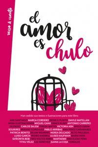 Libro EL AMOR ES CHULO