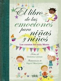 Libro EL LIBRO DE LAS EMOCIONES PARA NIÑAS Y NIÑOS