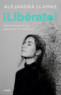 Libro ¡LIBÉRATE!
