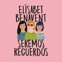 Libro SEREMOS RECUERDOS (CANCIONES Y RECUERDOS 2)