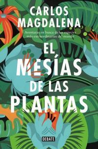 Libro EL MESÍAS DE LAS PLANTAS