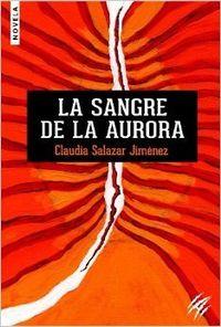 Libro LA SANGRE DE LA AURORA