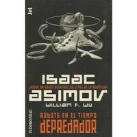 Libro ROBOTS EN EL TIEMPO - DEPREDADOR