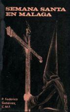 Libro SEMANA SANTA EN MALAGA