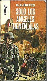 Libro SOLO LOS ANGELES TIENEN ALAS