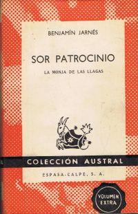 Libro SOR PATROCINIO, LA MONJA DE LAS LLAGAS