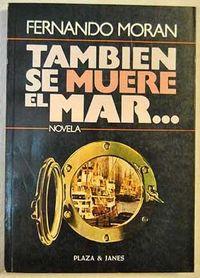Libro TAMBIÉN SE MUERE EL MAR