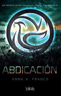 Libro ABDICACIÓN (REBELIÓN #3)
