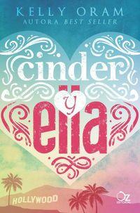 Libro CINDER Y ELLA (CINDER & ELLA #1)