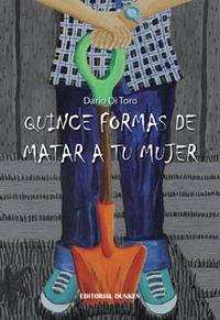 Libro QUINCE FORMAS DE MATAR A TU MUJER