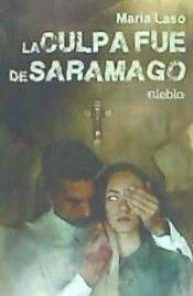Libro LA CULPA FUE DE SARAMAGO