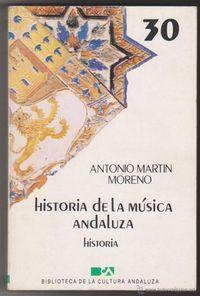 Libro HISTORIA DE LA MUSICA ANDALUZA