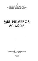 Libro MIS PRIMEROS 80 AÑOS
