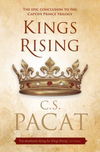 Libro KINGS RISING (THE CAPTIVE PRINCE TRILOGY) #3