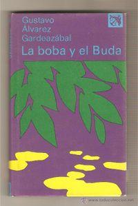 Libro LA BOBA Y EL BUDA