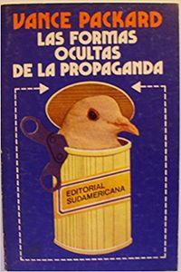 Libro LAS FORMAS OCULTAS DE LA PROPAGANDA
