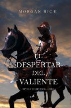 Libro EL DESPERTAR DEL VALIENTE (REYES Y HECHICEROS—LIBRO 2)