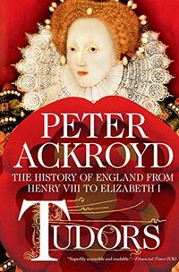 Libro TUDORS: THE HISTORY OF ENGLAND FROM HENRY VIII TO ELIZABETH I