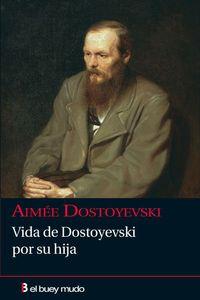 Libro VIDA DE DOSTOYEVSKI POR SU HIJA
