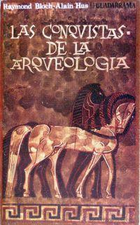 Libro LAS CONQUISTAS DE LA ARQUEOLOGIA