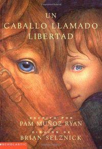 Libro UN CABALLO LLAMADO LIBERTAD