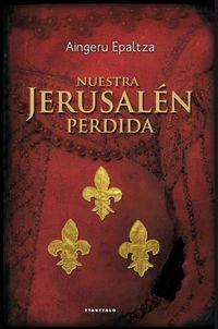 Libro NUESTRA JERUSALEN PERDIDA