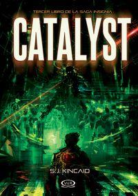 Libro CATALYST (INSIGNIA #3)