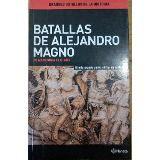 Libro BATALLAS DE ALEJANDRO MAGNO MACEDONIA A LA INDIA