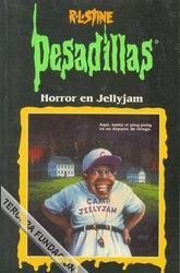 Libro HORROR EN JELLYJAM (PESADILLAS #5)