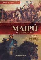 Libro MAIPÚ - LA VICTORIA DECISIVA