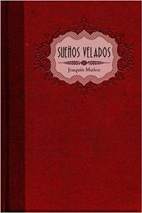 Libro SUEÑOS VELADOS