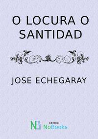 Libro O LOCURA O SANTIDAD