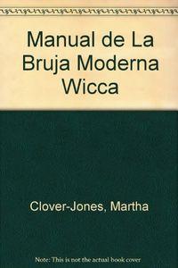Libro MANUAL DE LA BRUJA MODERNA WICCA
