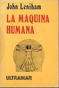 Libro LA MAQUINA HUMANA