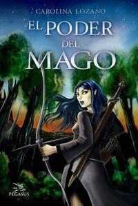 Libro EL PODER DEL MAGO (LAS SENDAS DE LA PROFECÍA #2)