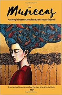 Libro MUÑECAS: ANTOLOGÍA INTERNACIONAL DE POESÍA CONTRA EL ABUSO INFANTIL (GRITO DE MUJER #2)
