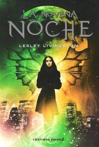 Libro LA NOVENA NOCHE (WONDROUS STRANGE #1)