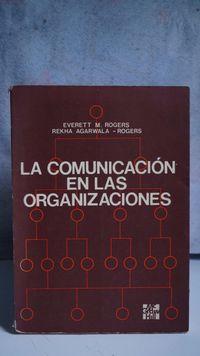 Libro LA COMUNICACIÓN EN LAS ORGANIZACIONES