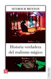 Libro HISTORIA VERDADERA DEL REALISMO MÁGICO