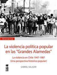 Libro LA VIOLENCIA POLÍTICA EN LAS GRANDES ALAMEDAS