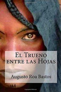 Libro EL TRUENO ENTRE LAS HOJAS