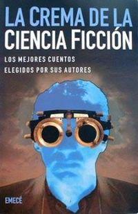 Libro LA CREMA DE CIENCIA FICCION