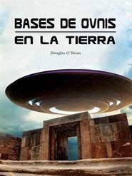 Libro BASES DE OVNIS EN LA TIERRA