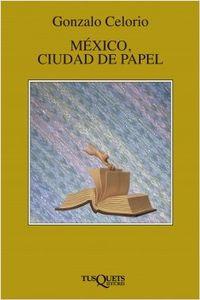 Libro MÉXICO, CIUDAD DE PAPEL