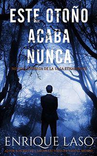 Libro ESTE OTOÑO ACABA NUNCA
