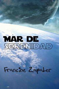 Libro MAR DE SERENIDAD (LUNA AZUL #3)