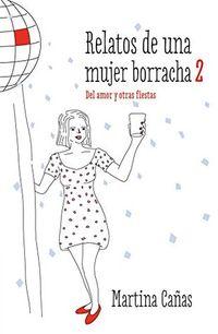 Libro RELATOS DE UNA MUJER BORRACHA #2